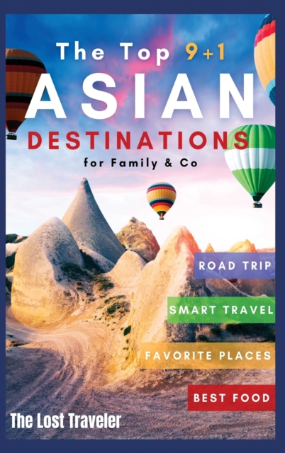 Top 9+1 Asian Destinations for Family and Co.