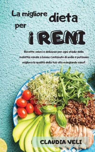 MIGLIORE DIETA PER I RENI (renal diet italian version)