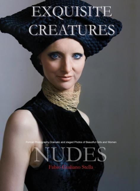 Exquisite Creatures and Nudes