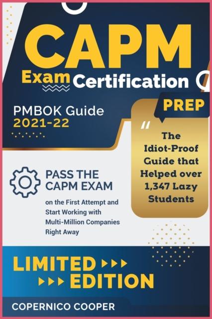 CAPM Exam Certification Prep [Pmbok Guide 2021-22