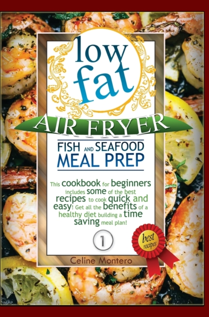 Low Fat Air Fryer Fish and Seafood Meal Prep