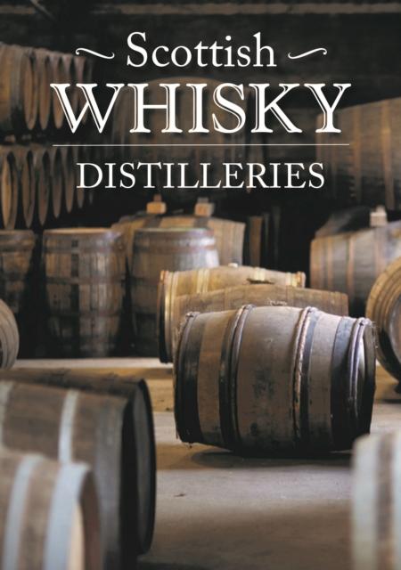 Scottish Whisky Distilleries