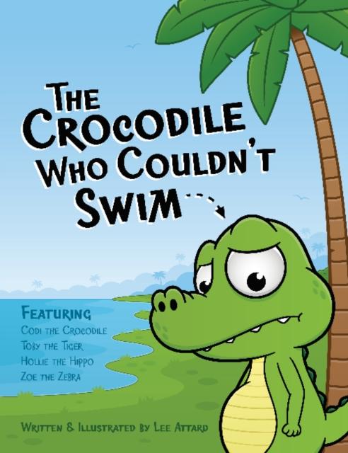 Crocodile Who Couldn't Swim