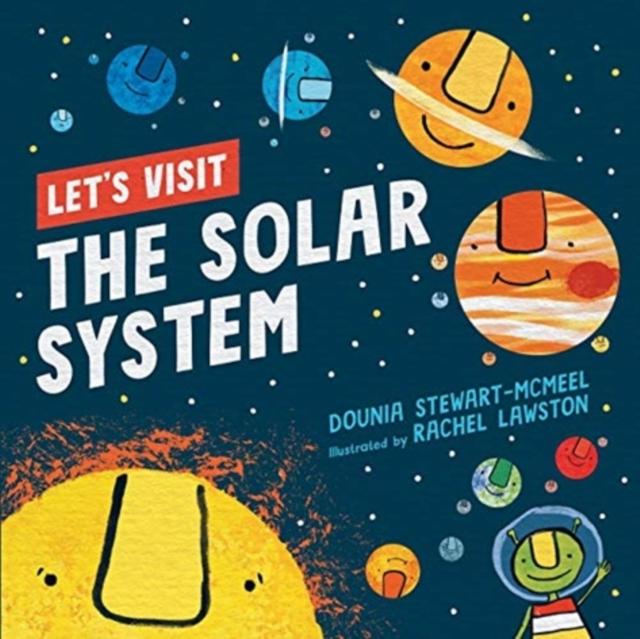 Let's Visit The Solar System