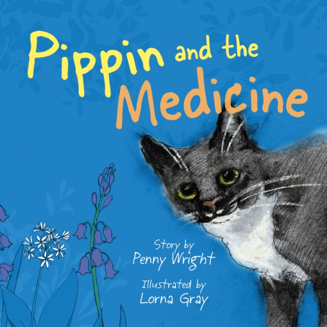 Pippin and the Medicine