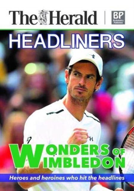 Headliners - Wonders of Wimbledon