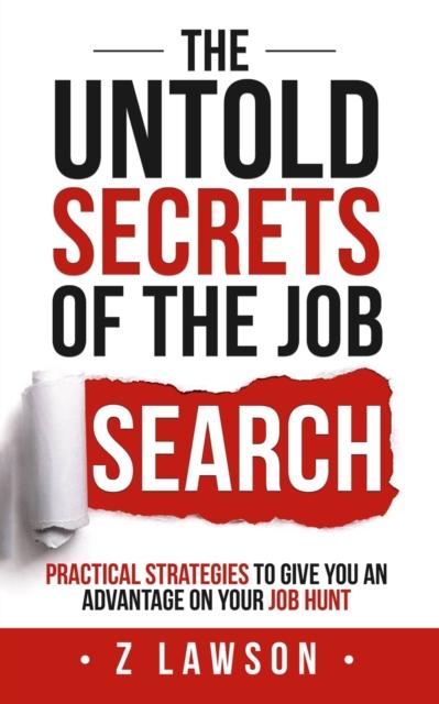 Untold Secrets of the Job Search