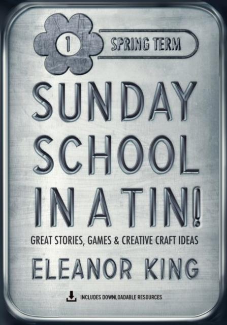 SUNDAY SCHOOL IN A TIN 1 SPRING TERM