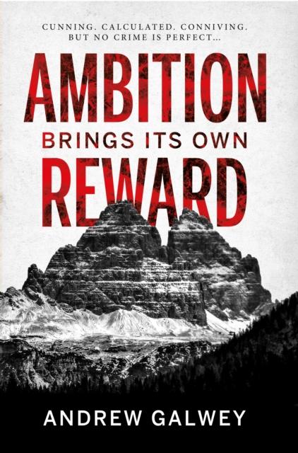 Ambition Brings Its Own Reward