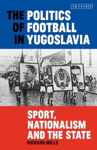 Politics of Football in Yugoslavia
