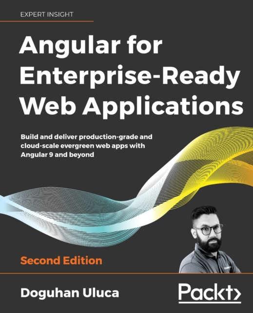 Angular 8 for Enterprise-Ready Web Applications -