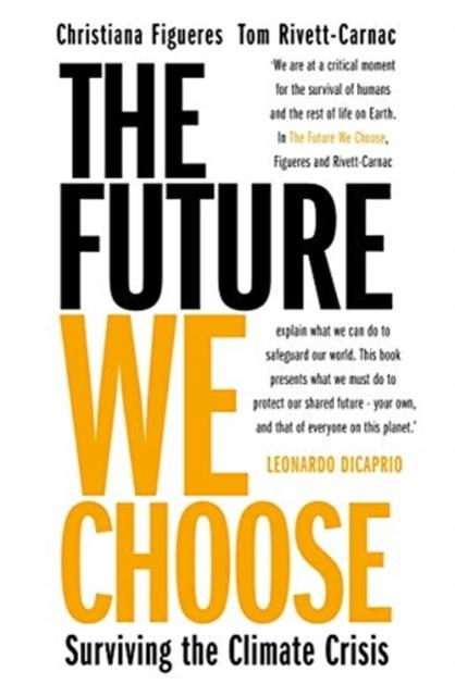 Future We Choose: Surviving the Climate Crisis