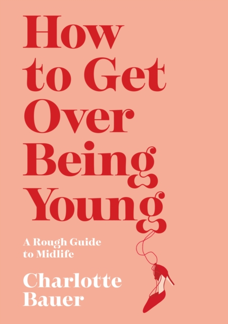 How to Get Over Being Young
