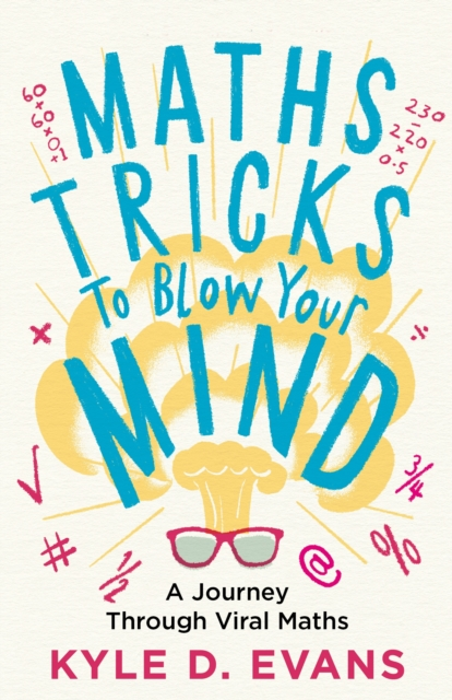 Maths Tricks to Blow Your Mind