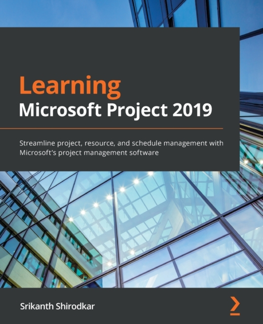 Learning Microsoft Project 2019