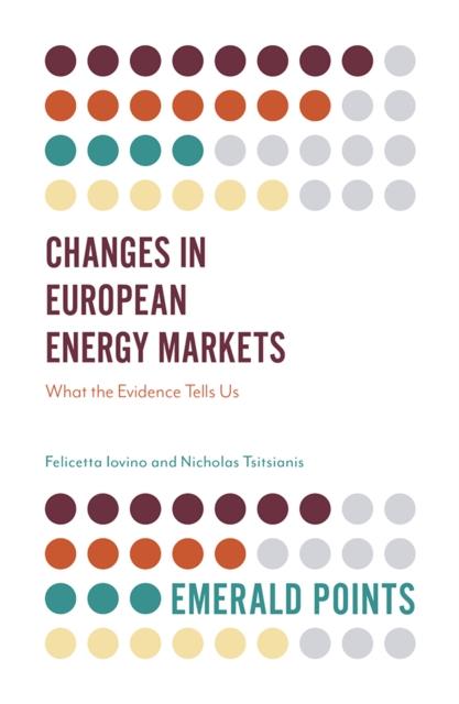 Changes in European Energy Markets