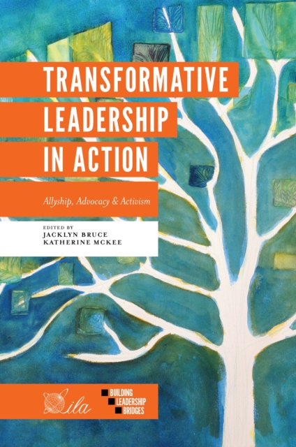 Transformative Leadership in Action