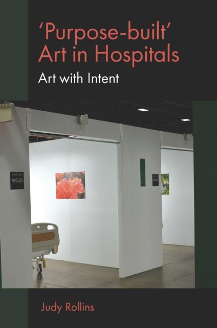 'Purpose-built' Art in Hospitals