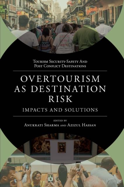 Overtourism as Destination Risk