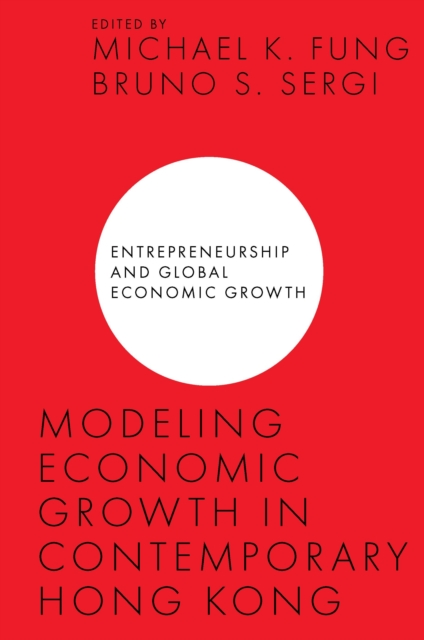 Modeling Economic Growth in Contemporary Hong Kong
