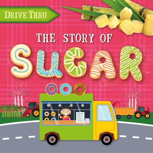 Story of Sugar