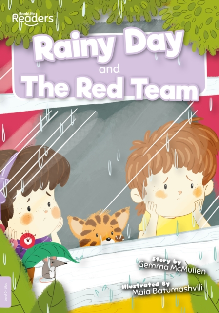 Rainy Day and The Red Team