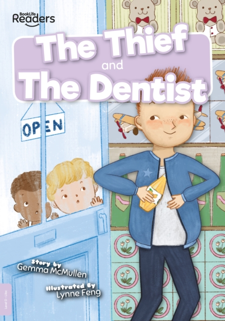 Thief and The Dentist
