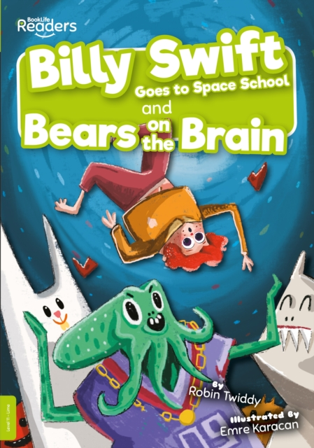 Billy Swift Goes To Space School and Bears on The Brain