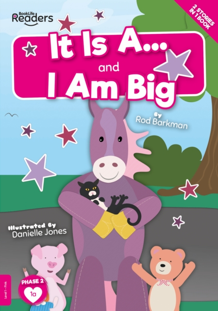 It Is A and I Am Big