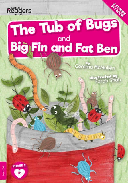 Tub of Bugs And Big Finn and Fat Ben