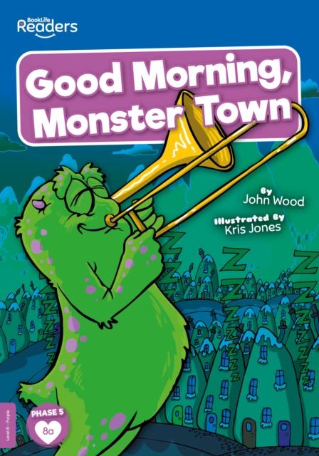 Good Morning, Monster Town