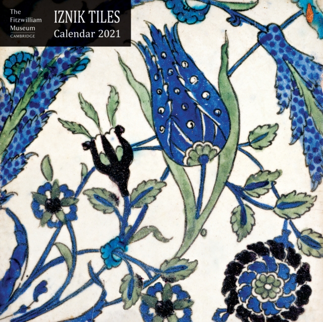 Fizwilliam Museum - Iznik Tiles Wall Calendar 2021 (Art Calendar)