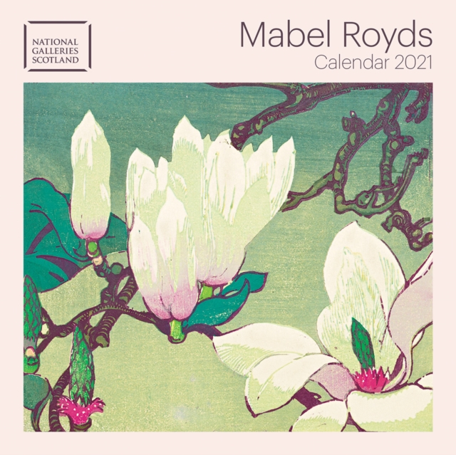 National Galleries Scotland - Mabel Royds Mini Wall calendar 2021 (Art Calendar)