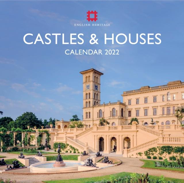 English Heritage: Castles and Houses Wall Calendar 2022 (Art Calendar)