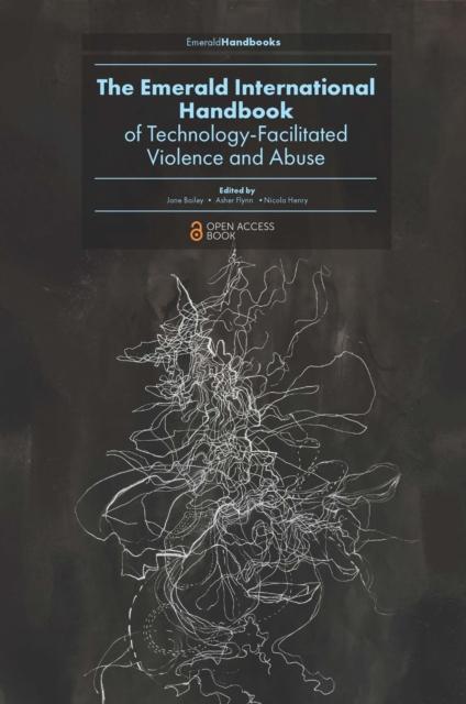 Emerald International Handbook of Technology-Facilitated Violence and Abuse