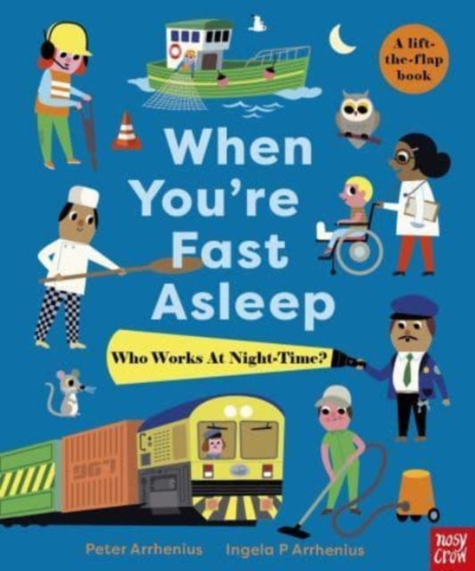 When You're Fast Asleep - Who Works at Night-Time?