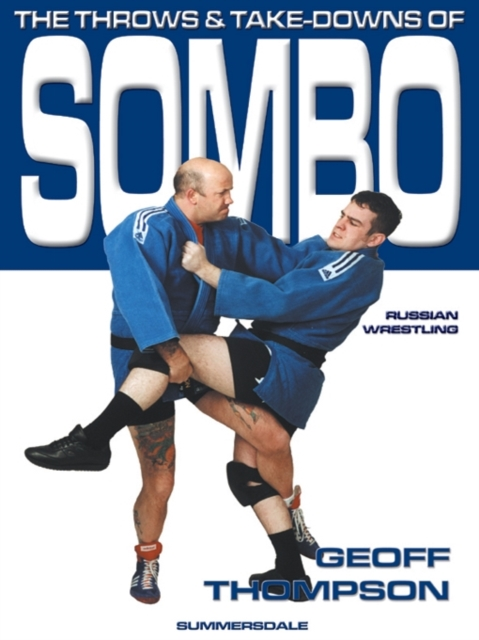 Throws and Takedowns of Sombo Russian Wrestling
