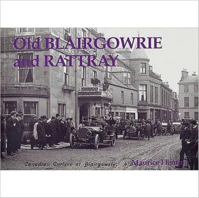 Old Blairgowrie and Rattray