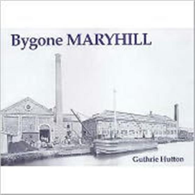 Bygone Maryhill