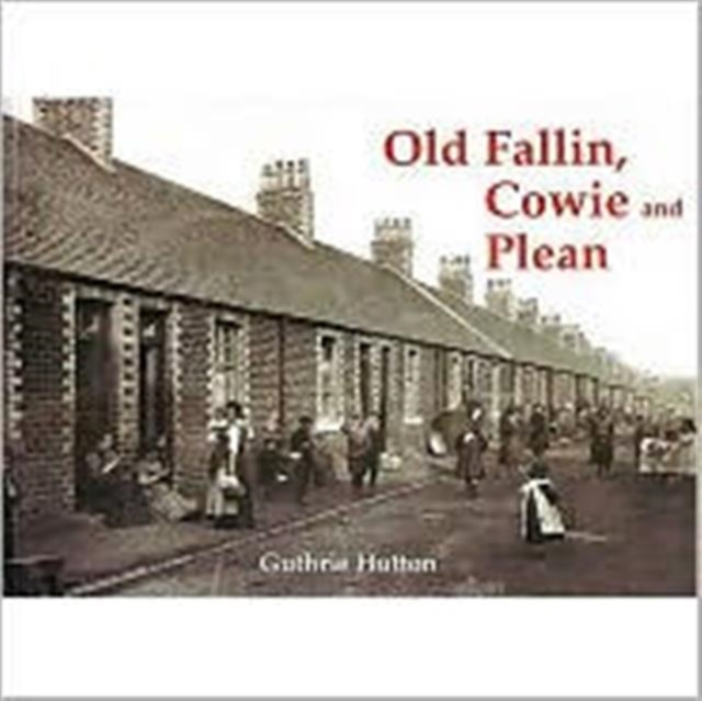 Old Fallin, Cowie and Plean