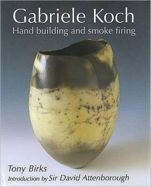 Gabriele Koch - Hand Building and Smoke Firing