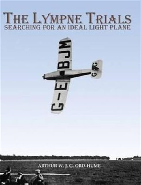 Lympne Trials - Searching for an Ideal Light Plane