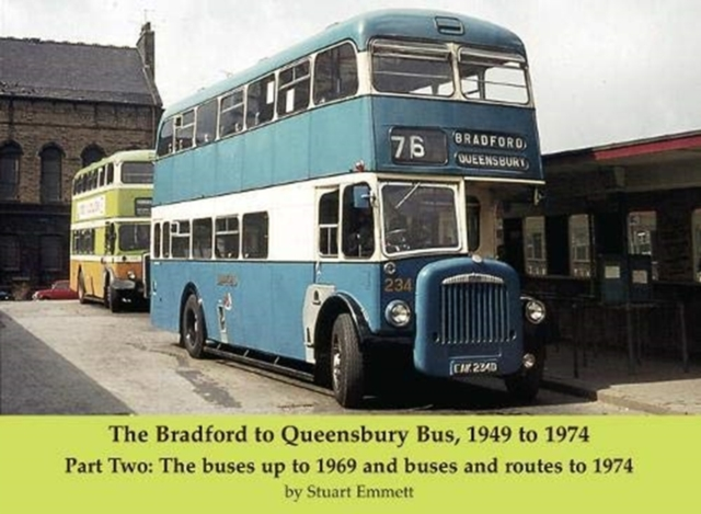 Bradford to Queensbury Bus, 1949 to 1974