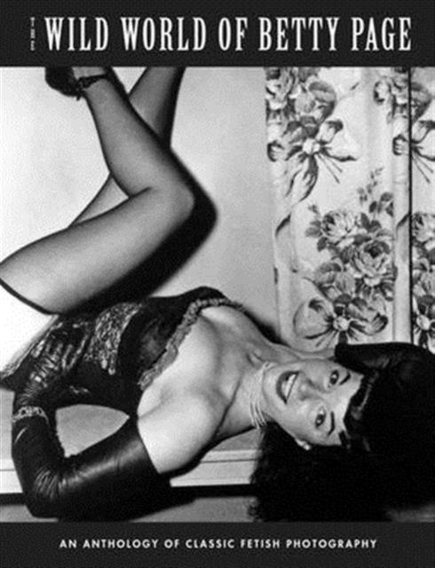 Wild World Of Betty Page