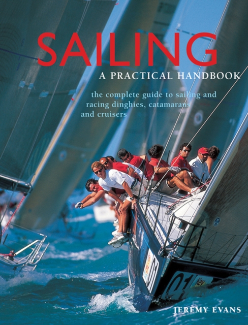 Sailing: a Practical Handbook