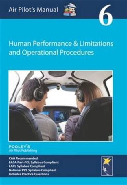 Air Pilot's Manual - Human Performance & Limitations and Operational Procedures
