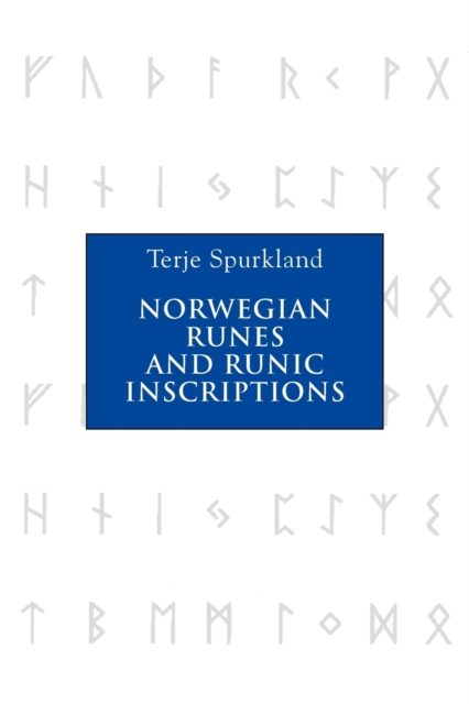 Norwegian Runes and Runic Inscriptions