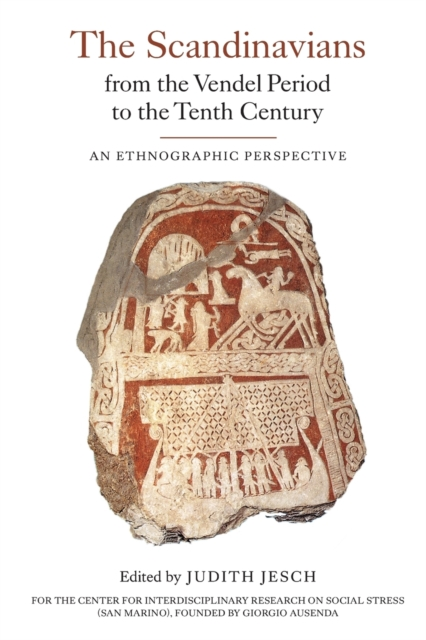 Scandinavians from the Vendel Period to the - An Ethnographic Perspective