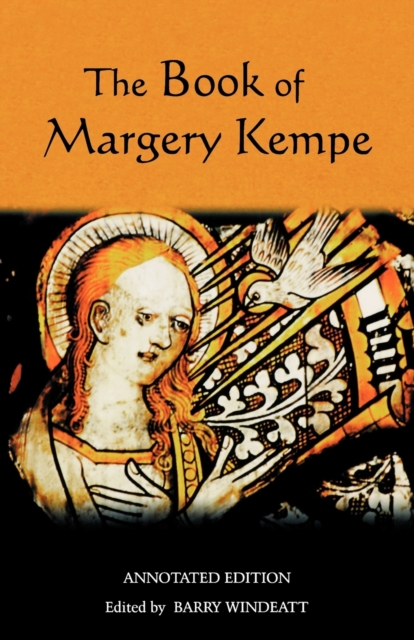 Book of Margery Kempe: Annotated Edition