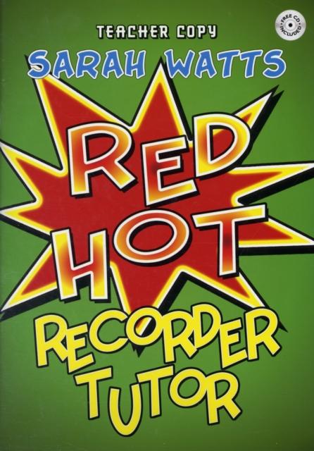 Red Hot Recorder Tutor 1 - Teacher Copy